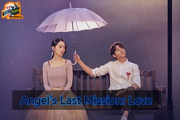 รีวิวซีรี่ย์เรื่อง Angel's Last Mission- Love ซีรีย์ใหม่ Netflix ซีรีย์เกาหลี ซีรีย์ฝรั่ง รีวิวซีรีย์อัพเดทซีรีย์ใหม่ Netflix ซีรีย์ที่ได้รับความนิยม รีวิวซีรีย์