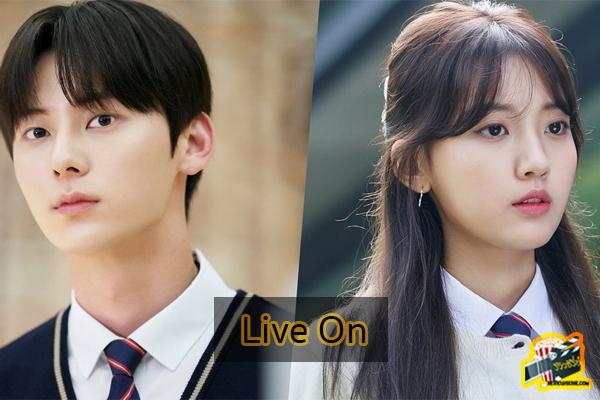 Live On ซีรีส์เรื่องราวความรักของวัย High School ซีรีย์ใหม่ Netflix ซีรีย์เกาหลี ซีรีย์ฝรั่ง รีวิวซีรีย์อัพเดทซีรีย์ใหม่ Netflix ซีรีย์ที่ได้รับความนิยม รีวิวซีรีย์